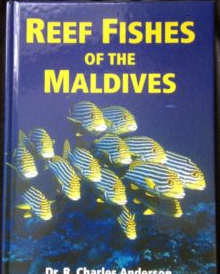 REEF FISHES OF THE MALDIVES by Dr Charles Anderson