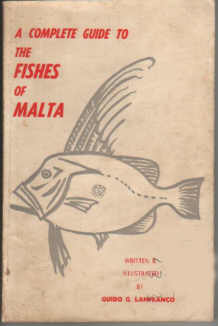 A COMPLETE GUIDE TO THE FISHES OF MALTA by Guido Lanfranco