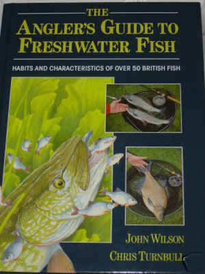 THE ANGLER'S GUIDE TO FRESHWATER FISH, HABITS AND CHARACTERISTICS