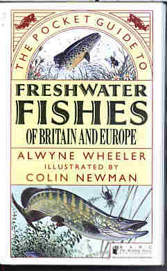 Pocket Guide to Freshwater Fishes of Britain and Europe   by Alwyne Wheeler