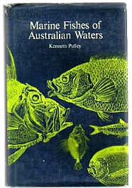 Marine Fishes of Australian Waters  by KENNETH PULLEY