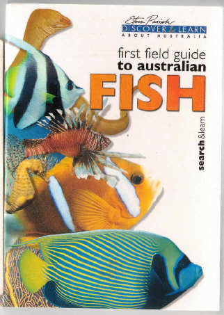 FIRST FIELD GUIDE TO AUSTRALIAN FISH
