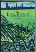 The Tidal Thames  by Alwyne Wheeler