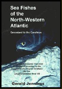 The Sea Fishes of the North-Western Atlantic. Greenland to the Carolinas. Taxonomic Classification.