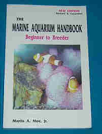 The Marine Aquarium Handbook -