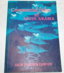 Commercial Fishes of Saudi Arabia by the Saudi Fisheries Company.