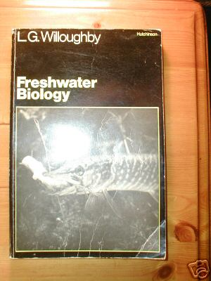 Freshwater Biology by L.G.Willoughby.