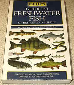 Philip's Guide to Freshwater Fish of Britain and Europe