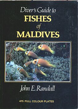Divers Guide to the Fishes of the Maldives