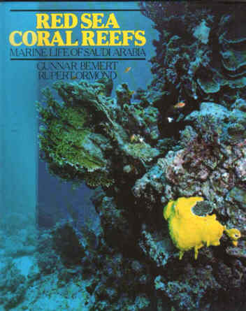 Red Sea Coral Reefs  by Bemart and Ormond.