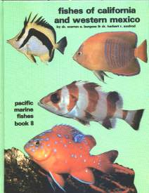 The Fishes of California and Western Mexico ( in full colour)