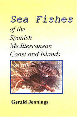 Sea Fishes of the Spanish Mediterranean Coasts and Islands.