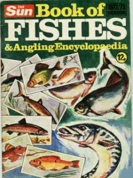 THE SUN BOOK OF FISHES AND ANGLING ENCYCLOPAEDIA