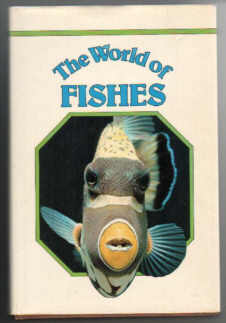 The World of Fishes.