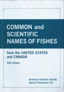 Common and Scientific names of fishes from the United States and Canada