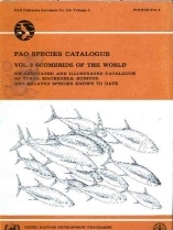 Scombrids of the World. An Annotated and Illustrated Catalogue of Tunas, Mackerels, Bonitos, and Related Species Known to Date.